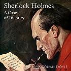 A Case of Identity Hörbuch von Arthur Conan Doyle Gesprochen von: Ruth Golding