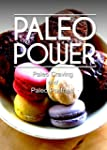 Paleo Power - Paleo Craving and Paleo...