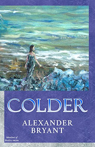 Book: Colder (The Tamelin Light Book 1) by Alexander Bryant