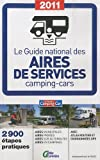 echange, troc Olivier Lemaire, Collectif - Le guide national des aires de services camping-cars