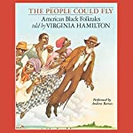 The People Could Fly: American Black Folktales | Virginia Hamilton