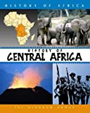 History of Central Africa (History of Africa)