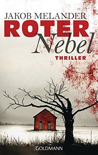 Roter Nebel: Thriller