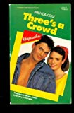 img - for Three'S A Crowd (Crosswinds Keepsake, No 10) book / textbook / text book