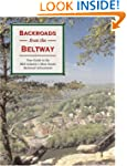 Backroads from the Beltway: Your Guid...