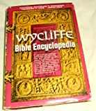 The Wycliffe Bible Encyclopedia (2 Volume Set) (0802496970) by Pfieffer, Charles F.