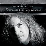 echange, troc David Arkenstone - Echoes of Light & Shadow