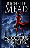 Georgina Kincaid, tome 2 : Succubus Night