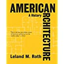 American Architecture: A History (Icon Editions)