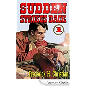 Sudden Strikes Back (A Sudden Western Book 1) (English Edition)