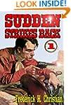Sudden Strikes Back (A Sudden Western...