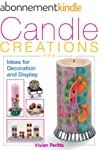 Candle Creations: Ideas for Decoratio...