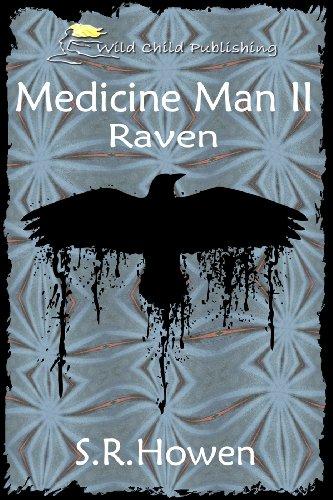 Book: Raven (Medicine Man) by S.R. Howen