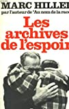 img - for Les archives de l'espoir (French Edition) book / textbook / text book