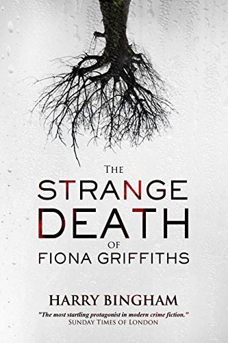 Harry Bingham - The Strange Death of Fiona Griffiths (D.C. Fiona Griffiths Book 3)