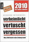 Verheimlicht - vertuscht - vergessen: Was 2009 nicht in der Zeitung stand