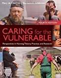 img - for Caring For The Vulnerable: Perspectives in Nursing Theory, Practice and Research 4th Edition by de Chesnay, Mary, Anderson, Barbara A. (2015) Paperback book / textbook / text book