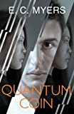 Quantum Coin by E. C. Myers