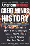 American Heritage: Great Minds of History (0471390224) by American Heritage