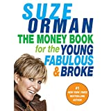 The Money Book for the Young, Fabulous & Broke ~ Suze Orman