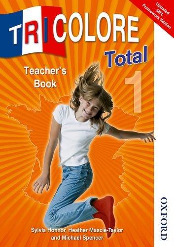 Tricolore Total 1 Teacher Book