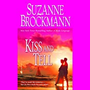 Kiss and Tell | [Suzanne Brockmann]