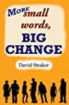 More small words, BIG CHANGE