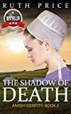 img - for The Shadow of Death (Amish Identity - Book 2 (An Amish of Lancaster County Saga)) book / textbook / text book