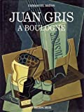 img - for Juan Gris a Boulogne (French Edition) book / textbook / text book