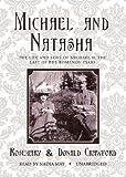 Michael-and-Natasha-The-Life-and-Love-of-Michael-II-The-Last-of-the-Romanov-Tsars