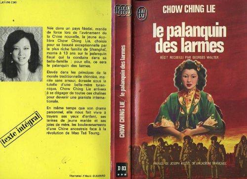 La Palanquin Des Larmes ( francais )