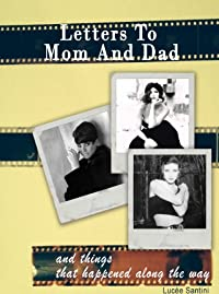 Letters To Mom And Dad And Things That Happened Along The Way by Lucee Santini ebook deal