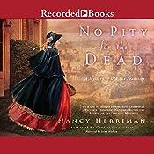 No Pity for the Dead   Nancy Herriman