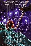 These Broken Stars (Starbound)