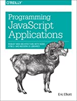 Programming JavaScript Applications Front Cover