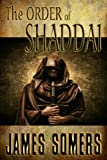 img - for The ORDER of SHADDAI (Realm Shift Trilogy) book / textbook / text book