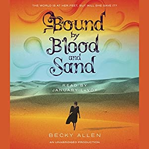 Bound by Blood and Sand Audiobook