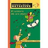EL MISTERIO DEL LORO RAPERO (Amadeo Bola... detective)