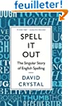 Spell It Out : The Singular Story of...