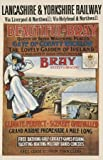Beautiful Bray, Gate of County Wicklow, the Lovely garden of Ireland, Travel Poster by Lancashire and Yorkshire Railway