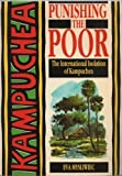 Punishing the Poor: The International Isolation of Kampuchea (0855980893) by Eva Mysliwiec