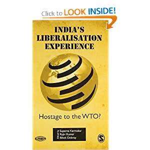 India's Liberalisation Experience: Hostage to WTO?: 9780761936572
