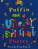The Puffin Book of Utterly Brilliant Poetry Brian Patten