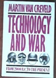 Technology and War: From 2000 B.C. to the Present (002933151X) by Van Creveld, Martin L.