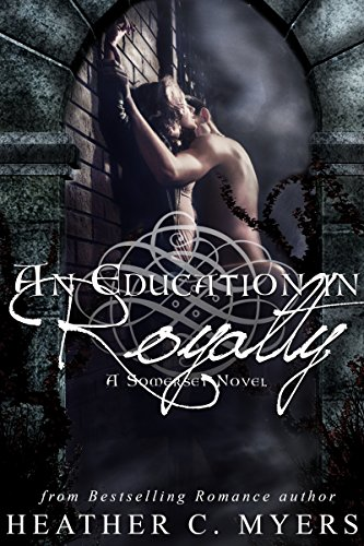 an-education-in-royalty-a-somerset-novel-somerset-series-book-1