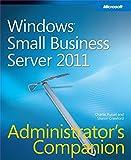 Windows Small Business Server 2011 Administrator's Companion (Admin Companion)