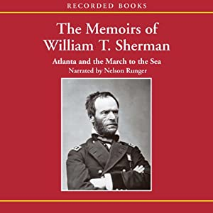 The Memoirs of William T. Sherman: Atlanta and the March to the Sea | [William T. Sherman]
