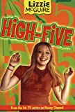 Lizzie McGuire: High-Five - Book #21: Junior Novel (Lizzie McGuire (Numbered)) (0786847026) by Alfonsi, Alice