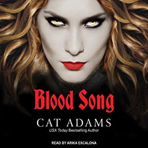 Blood Song: Blood Singer, Book 1 | [Cat Adams]