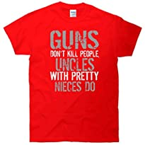 Uncles With Pretty Nieces Kill People T-Shirt